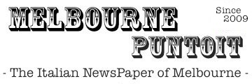 MELBOURNEPUNTOIT – The Italian NewsPaper of Melbourne